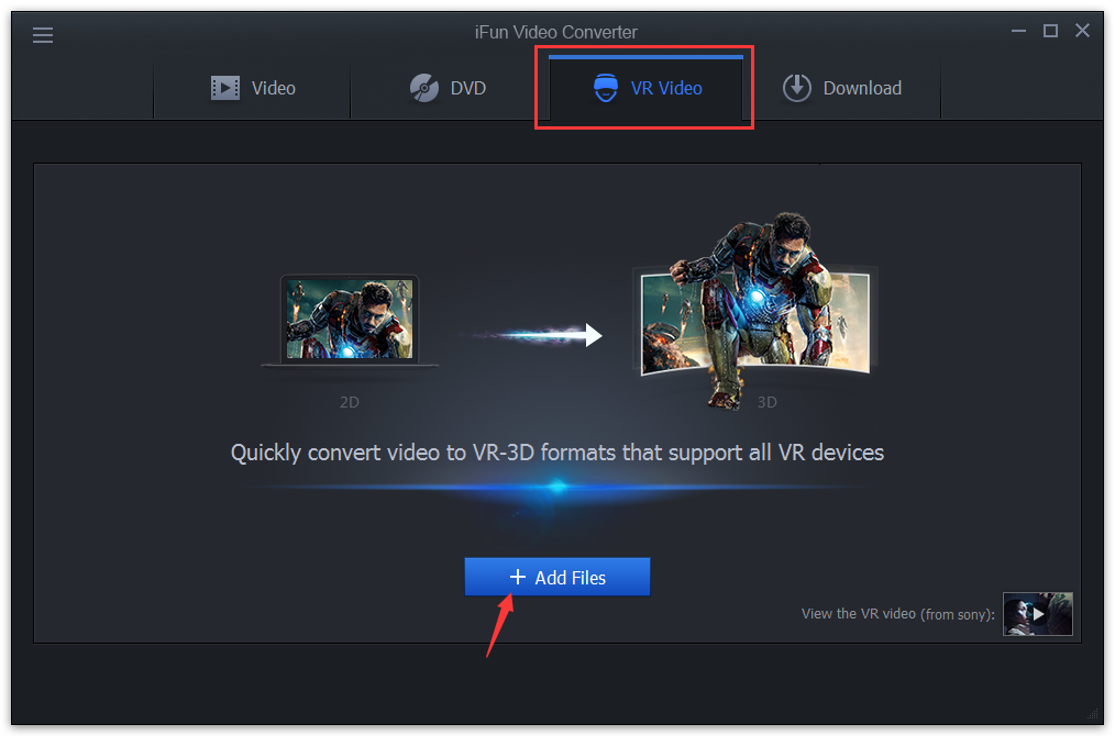 The most frequently asked questions of ifun video converter go to vr video tab add regular videos choose vr device or format and convert stopboris Images